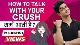 Top 9 Tips To Talk To Your Crush   Communication Skills   BeerBiceps हिंदी