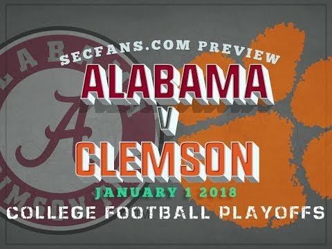 Alabama vs Clemson - Playoffs (Sugar Bowl) 2018 - Preview & Predictions - 2017 Part 3