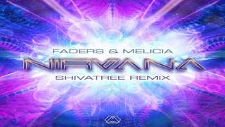 Faders & Melicia - Nirvana (Shivatree Remix) ᴴᴰ