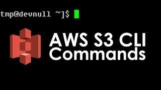AWS S3 CLI Tutorial: AWS S3 CLI and S3API Basic Commands