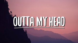 Khalid & John Mayer   Outta My Head (Lyrics)