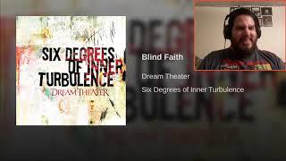 Dream Theater - Blind Faith REACTION!!