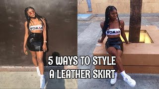 5 WAYS TO STYLE A LEATHER SKIRT | LOOKBOOK