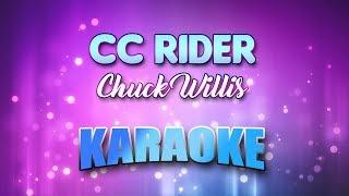 Cc Rider - Chuck Willis (Karaoke version with Lyrics)