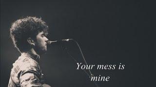 """Vance Joy - """"Mess Is Mine"""" (Lyrics)"""