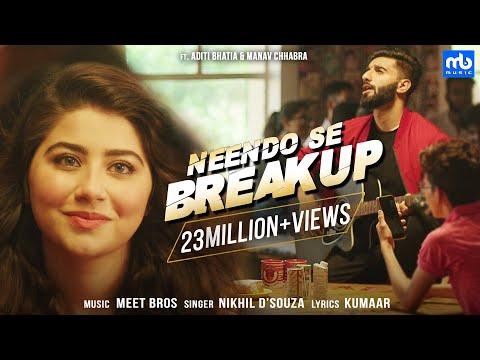 Neendo Se Breakup Meet Bros Nikhil Dsouza Gaanaoriginals Aditi Bhatia Manav Chhabra Kumaar