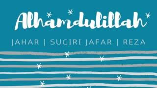 Alhamdulillah Official Lyric