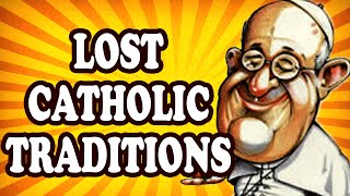 Top 10 Bizarre Lost Traditions of the Catholic Church