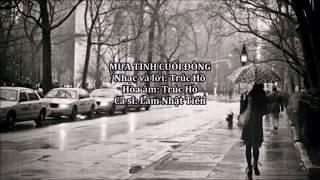 Mưa Tình Cuối Đông   Ca Sĩ: Lâm Nhật Tiến   Nhạc Sĩ: Trúc Hồ   Audio (Lyrics)