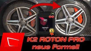 K2 Roton Pro wird nun zur Nr.1! Flugrostentferner und Felgenreiniger Test und guter Duft!