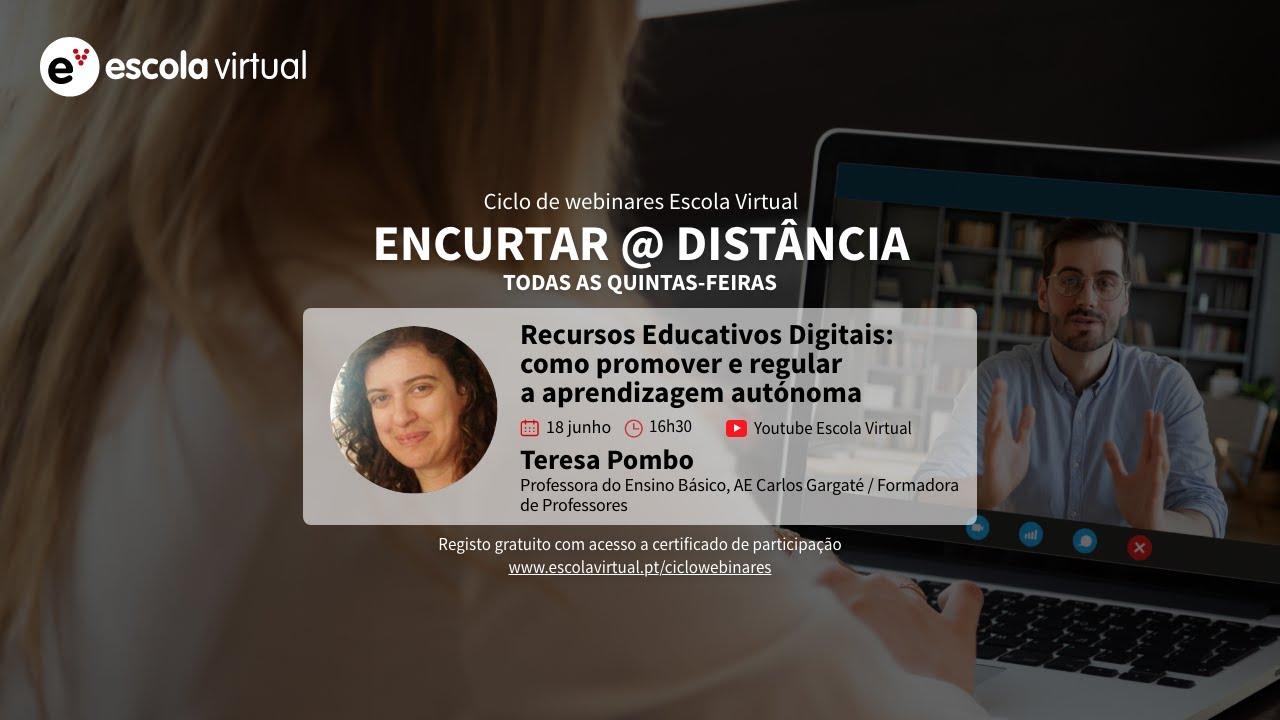8.º webinar   Recursos Educativos Digitais: como promover e regular a aprendizagem autónoma