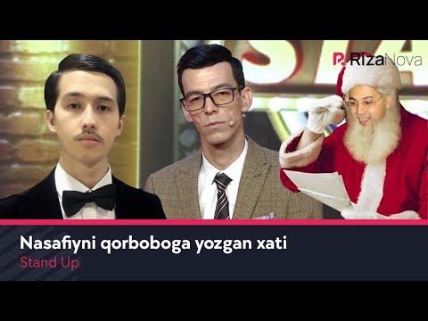 Stand up - Nasafiyni qorboboga yozgan xati
