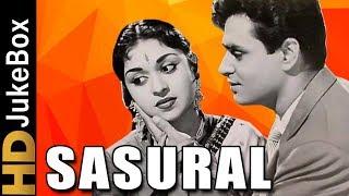 Sasural (1961) | Full Video Songs Jukebox | Rajendra Kumar