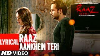 RAAZ AANKHEIN TERI  Lyrical Video Song | Raaz Reboot | Arijit Singh | Emraan Hashmi, Kriti Kharbanda