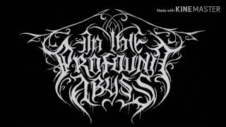 IN THE PROFOUND ABYSS - Proclamation of Pain