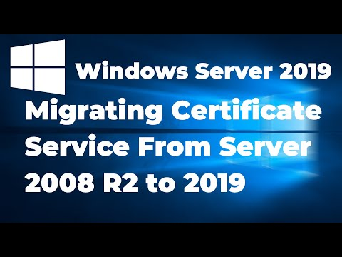 Migrating Certificate Service From Windows Server 2008 R2 to 2019 ...