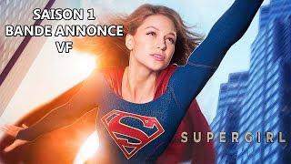 SUPERGIRL Saison 1 - Bande Annonce VF