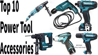 Top 10 Power Tool Accessories