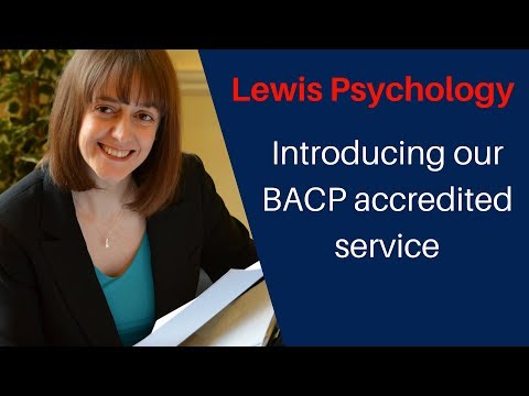 Lewis Psychology: Introducing our BACP accredited service - Introducing Lewis Psychology