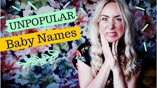 The Most Unpopular Baby Names Of 2018 | SJ STRUM