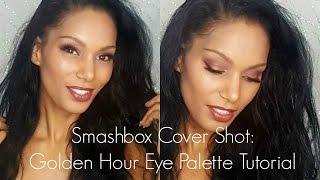 Smashbox Cover Shot: Golden Hour Eye Palette Tutorial