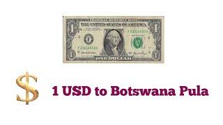 Botswana pula to USD exchange rate | currency exchange rate in botswana | 1 usd rate