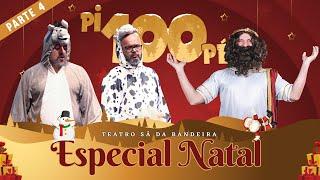 Pi100Pé 2020 - Especial Natal Prt. 4