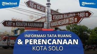Solo Bakal Punya Wali Kota Baru, Ini Informasi Infrastruktur & Perencanaan Kota Sebelumnya