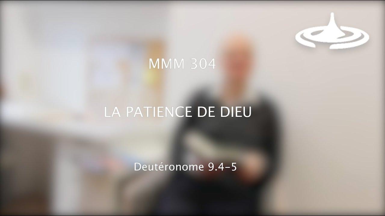La patience de Dieu (Dt 9.4-5)