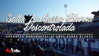 Salta La Garra Blanca Descontrolada, Arengazo 30 Años Garra Blanca 2016