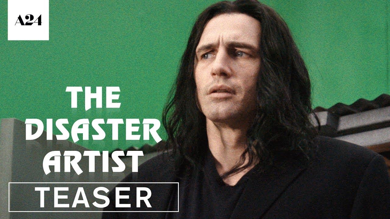 >The Disaster Artist | Official Teaser Trailer HD | A24