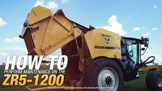 How to perform routine maintenance on the ZR5-1200 self-propelled baler