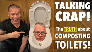 Which is the BEST Composting Toilet? How to install a Composting Toilet on a Narrowboat.