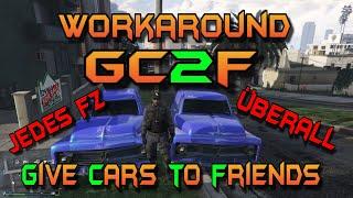 GTA 5 Online Money Glitch ** WORKAROUND zum NEUEN GC2F (Give Cars To Friends) ** OHNE Verglitchen **