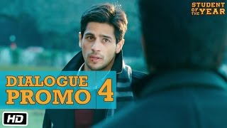Student Of The Year - Official Dialogue Promo 4 - Sidharth Malhotra, Alia Bhatt & Varun Dhawan