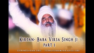 Gobind Sadan – Baba Virsa Singh ji singing (Part 1)