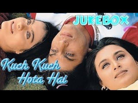Kuch Kuch Hota Hai Jukebox Shahrukh Khan Kajol Rani Mukherjee Full Song