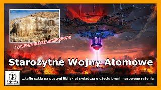 Starożytne Wojny Atomowe – tafle szkła na pustyni mówią o użyciu broni atomowej w starożytności