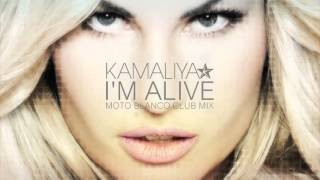 Kamaliya - I'm Alive (Moto Blanco Club Mix)