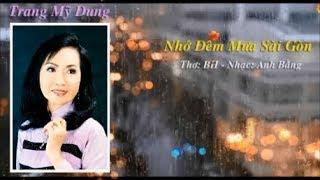 Nhớ Đêm Mưa Sài Gòn - Trang Mỹ Dung