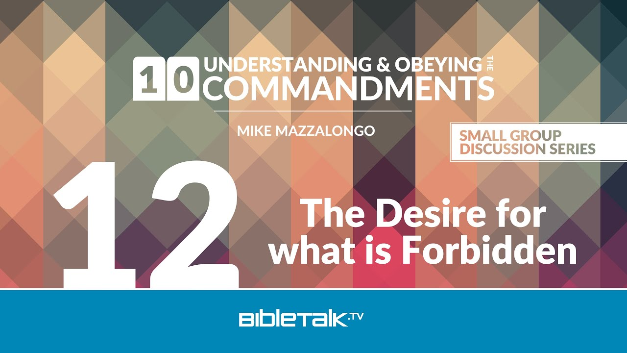 12. The Desire for What is Forbidden