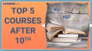 Top 5 Courses After 10th