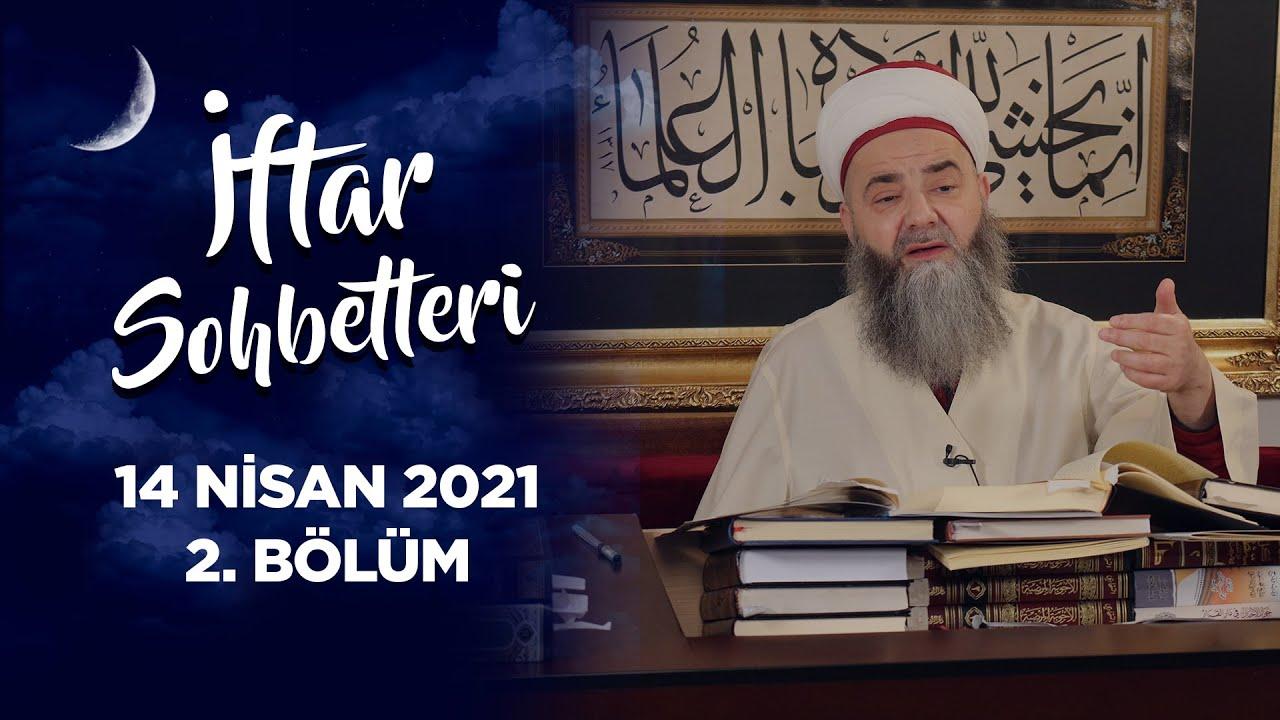 İftar Sohbetleri 2021 - 2. Bölüm