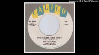 Skyliners, The - One Night, One Night - 1959