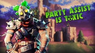 Party Assist Is Toxic!