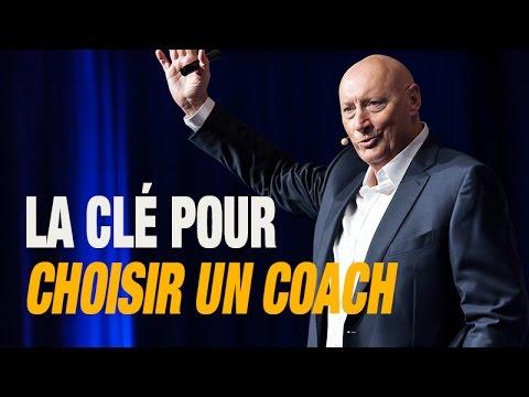 La Clé Pour Choisir Un Coach De Vie