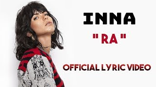 INNA   RA (Lyric Video)  Letra