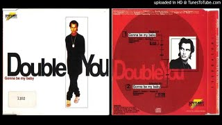 Double You ‎feat. Sandra Chambers – Gonna Be My Baby (Extended Mix – 1996)