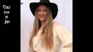 """Jenny Daniels - Cold day in July (Original by """"Dixie Chicks"""")"""