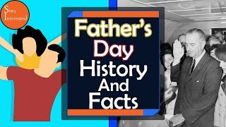 Why Do We Celebrate Father's Day - History Of Father's Day